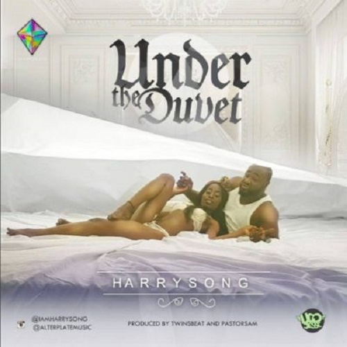 Under The Duvet Mp3 by Harrysong