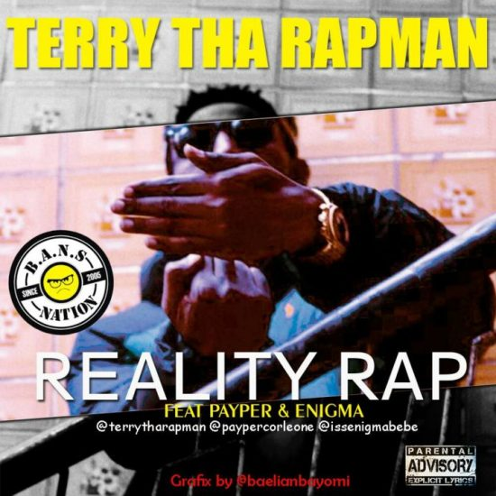 Terry Tha Rapman Reality Rap ft. Payper & Enigma mp3