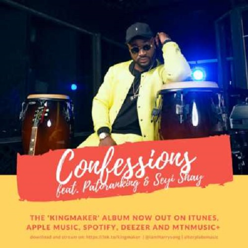 Download Harrysong ft. Patoranking & Seyi Shay Confessions mp3