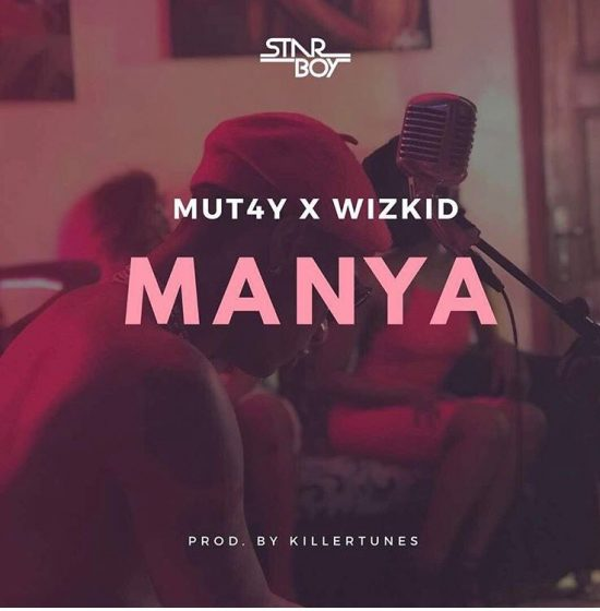 Download Wizkid x Mut4y Manya mp3 Download