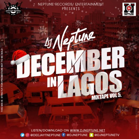 DJ Neptune - December In Lagos Mixtape Vol. 5