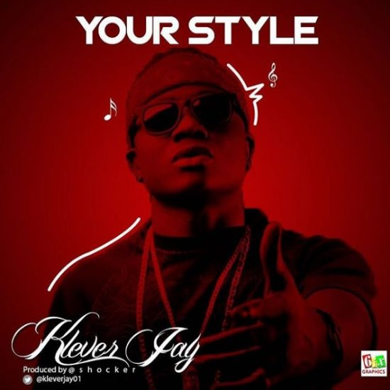 Klever Jay – Your Style mp3