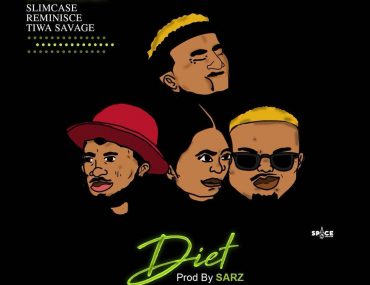 DJ Enimoney – Diet ft. Tiwa Savage, Reminisce & Slimcase [Lyrics]