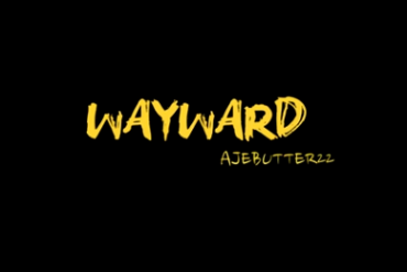 Download Ajebutter22  Wayward [Official Video]