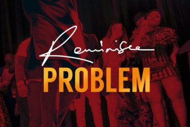 Download Reminisce Problem mp3