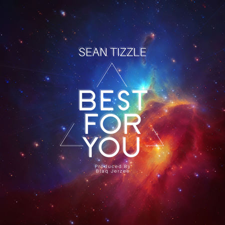 Download Sean Tizzle Best For You mp3