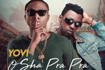 Yovi Ft. Orezi – Osha Pra Pra (Remix) [Music]