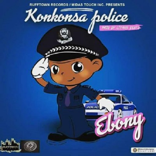 DOWNLOAD Ebony Konkonsa Police Mp3 Download