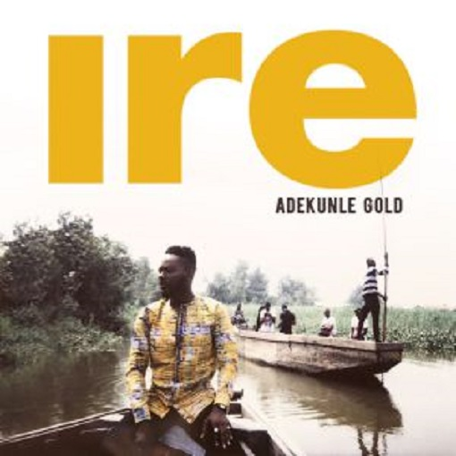 Download Adekunle Gold Ire Goodness Mp3 Download