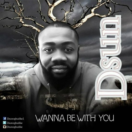 DownloadD-Sun Wanna Be With You ft. Rex T Mp3 Download