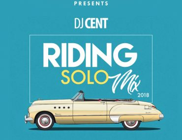 Download DJ Cent Riding Solo Mixtape Download