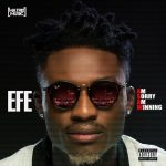 Download Efe ft lasisi elenu Yeba Mp3 Download