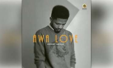 Download Johnny Drille Awa Love Mp3 Download