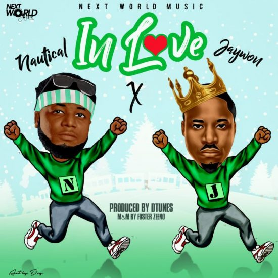 Download Nautical ft. Jaywon In Love Mp3 Download