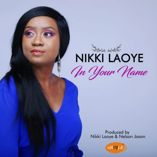 DownloadNikki Laoye In Your Name Mp3 Download