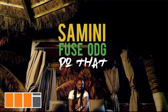 DownloadSamini Do That ft. Fuse ODG Mp3 Video Download