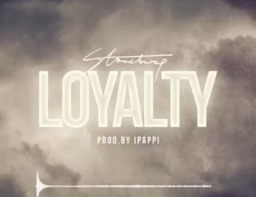 Download Stonebwoy Loyalty mp3