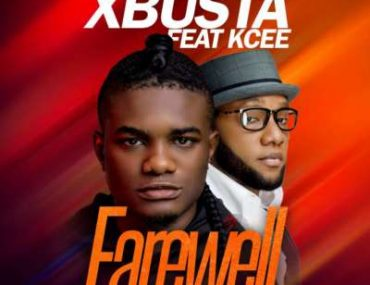 Download Xbusta ft. Kcee Farewell mp3