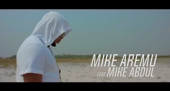 Mike Aremu ft. Mike Abdul – Akowaba [Video]