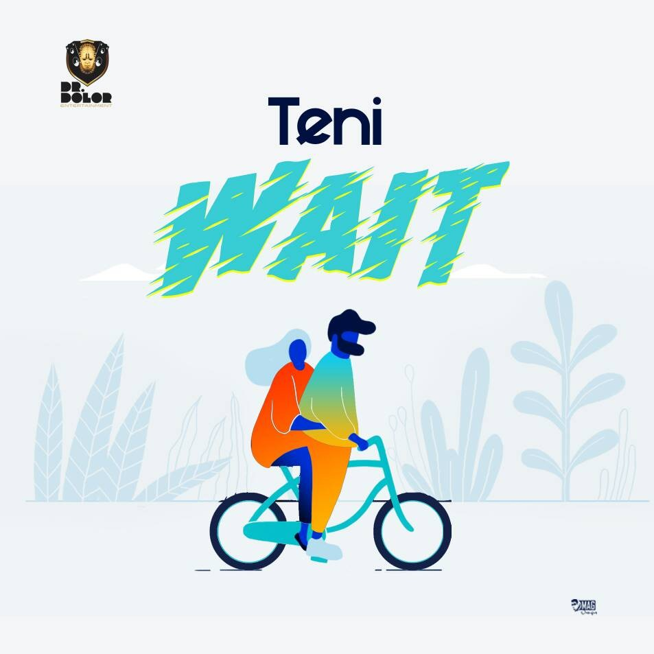 Download Teni wait Mp3 download