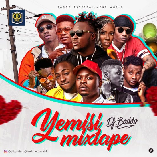 Download DJ Badoo - Yemisi Mixtape Download