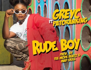 Download Greyc Rude Boy ft Patoranking Mp3 Download