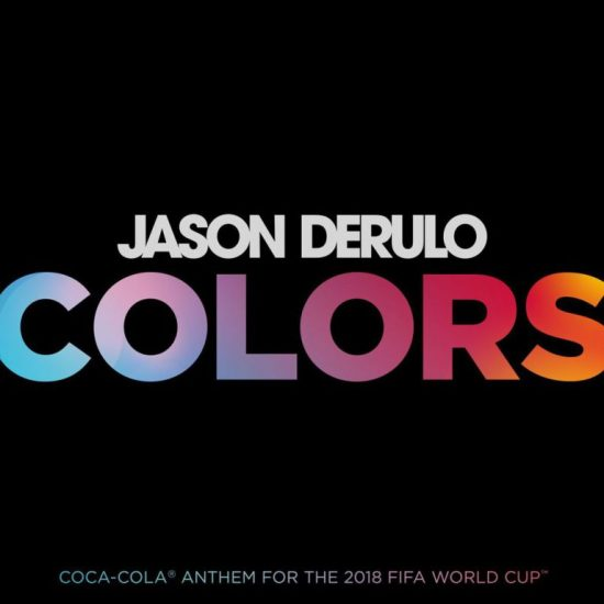 Download Jason Derulo Colors 2018 World Cup Theme Song Mp3 Download