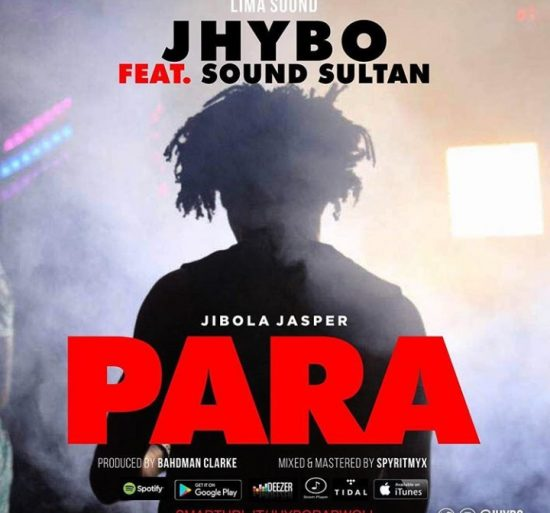 Download Jhybo ft. Sound Sultan Para mp3 Download