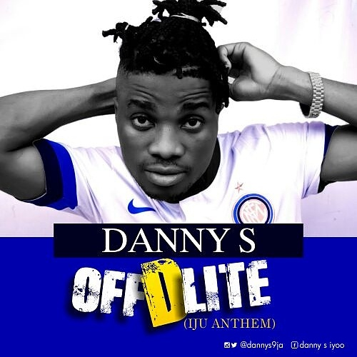 Download Mp3 Song Danny S Off D Lite Iju Anthem Mp3 Download