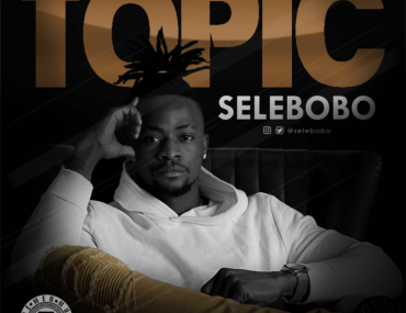 Download Selebobo Topic Mp3 Download