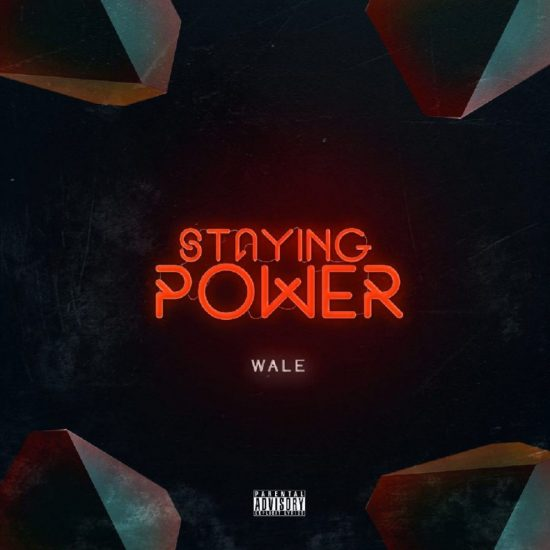 Download Wale Staying Power Mp3 Download
