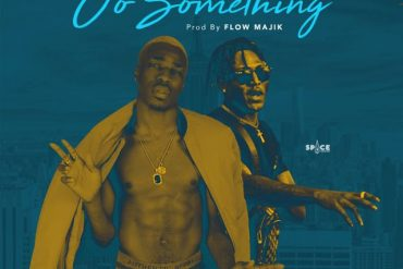 Download DJ G Money ft Idowest Oo Something Mp3 Download
