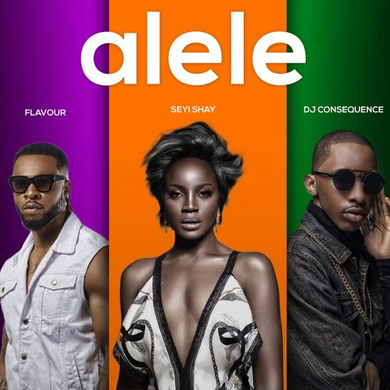 Download Mp3 Seyi Shay Alele ft. Flavour & DJ Consequence Mp3 Download