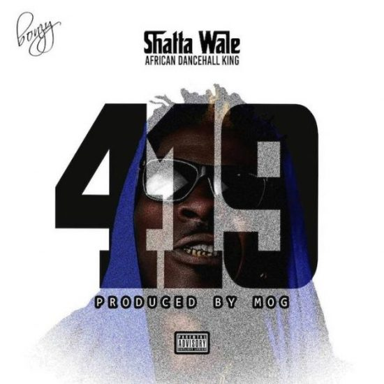 Download Mp3 Shatta Wale 419 Prod. MOG) Mp3 Download