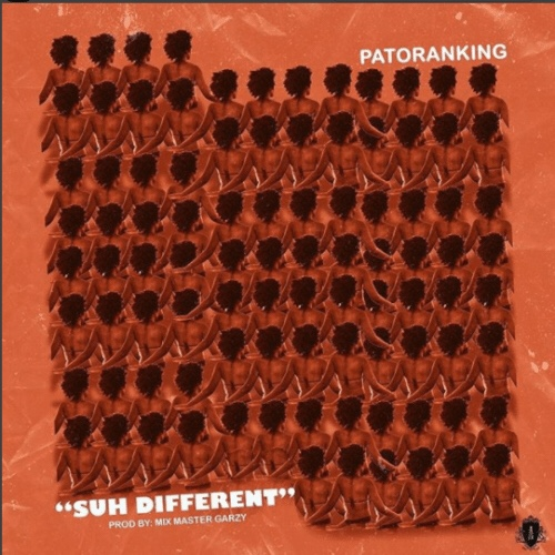 Download Patoranking Suh Different Mp3 Download