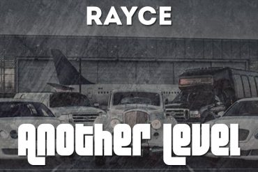 DownloadRayce Another Level Mp3 Download