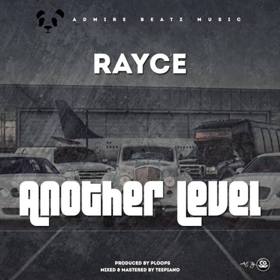 Download Rayce Another Level Mp3 Download