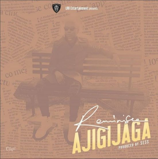 Download Reminisce Ajigijaga Prod. by Sess Mp3 download