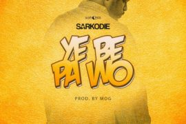 Download Sarkodie Ye Be Pa Wo Prod By MOG Beatz Mp3 Download