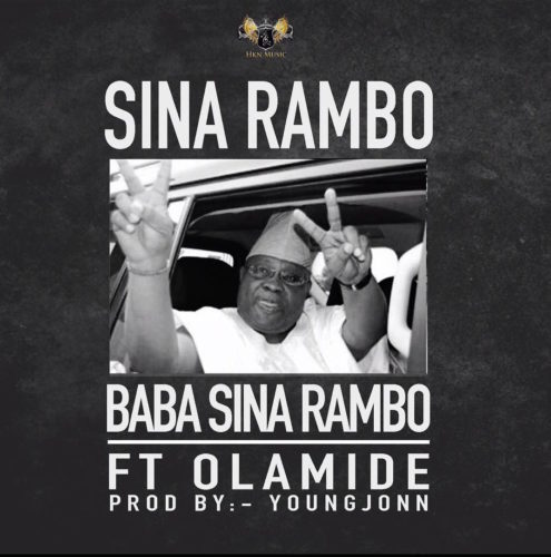 Download Sina Rambo ft. Olamide Baba Sina Rambo Mp3 Download