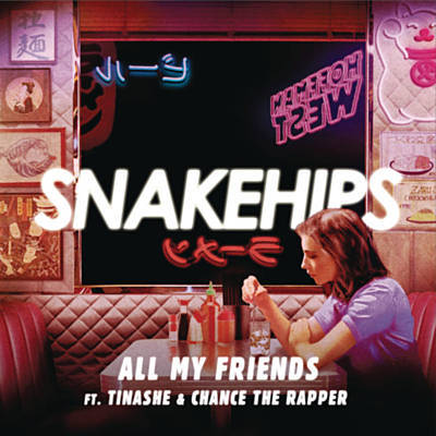 Download Snakehips All My Friends ft. Tinashe & Chance the Rapper (Wave Racer Remix) Mp3 Download