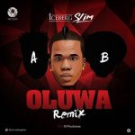 Download Iceberg Slim ft. Reekado Banks & Oritse Femi Oluwa (Remix) Mp3 Download