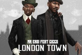 Download MP3 Mr Eazi London Town ft. Giggs