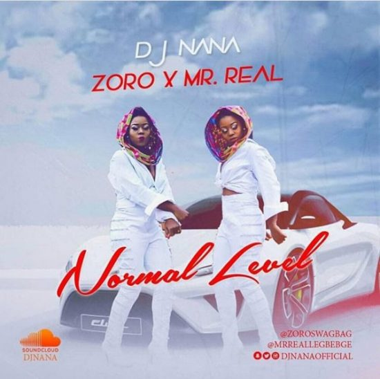 Download Mp3 DJ Nana ft. Zoro & Mr Real  Normal Level Mp3 Download