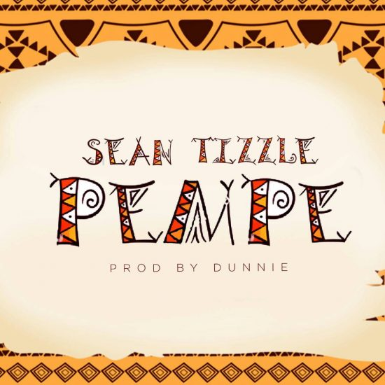 Download Sean Tizzle Pempe Mp3 Download
