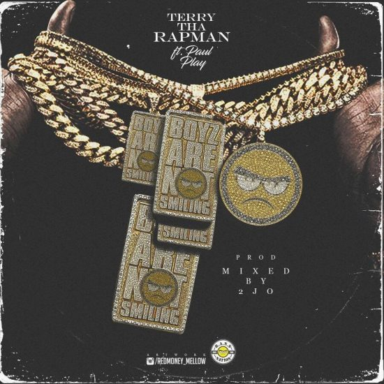 Download Terry Tha Rapman ft. Paul Play Dairo Boyz Are Not Smiling Mp3 Download