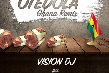 Download Vision DJ ft. Dice Ailes x Kwesi Arthur & Medikal Otedola Ghana Remix Mp3