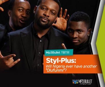 "Mp3Bullet TBT!!! Styl Plus: Will Nigeria ever have another ""Olufunmi""?"