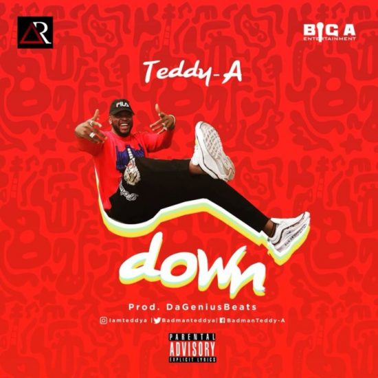 teddy A down Mp3 Download