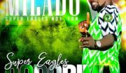 Download Austino Milado Super Eagles Dodorima Mp3 Download